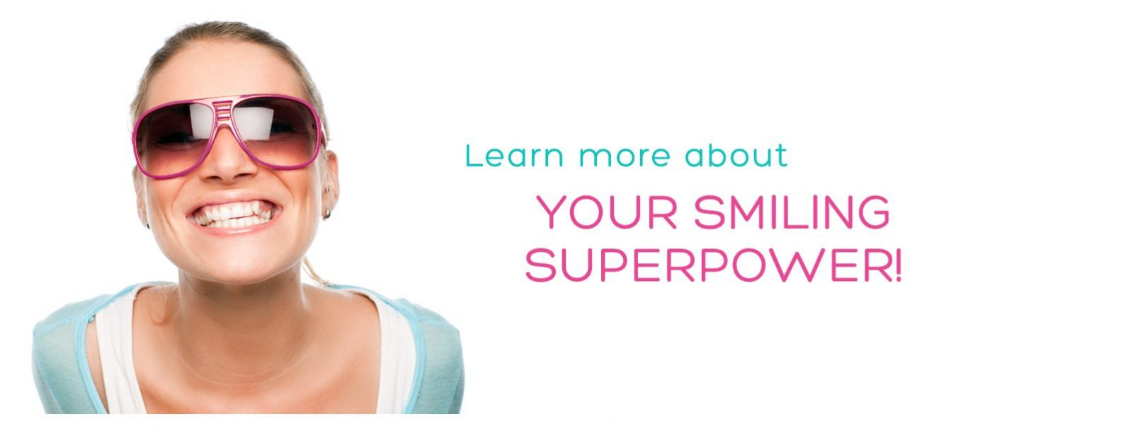 Smiling Superpower