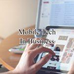 Mobile Tech In Business