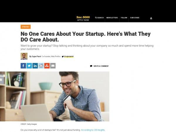 https://www.inc.com/sujan-patel/no-one-cares-about-your-startup-here-s-what-they-do-care-about.html