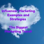 Influencer Marketing Examples and Strategies