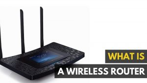 What Is A Wireless Router And How To Choose One For Your Home