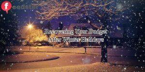 Recovering Your Budget After Winter Holidays {START Saving Money}