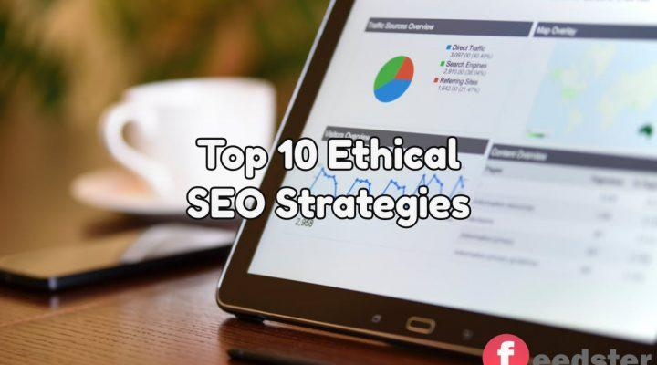 Top 10 Ethical SEO Strategies