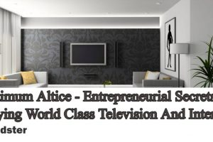 Optimum Altice - Entrepreneurial Secrets To Buying World Class Television And Internet