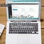How a Blog Can Benefit Your Small Business
