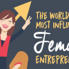 9 of the World's Most Influential Female Entrepreneurs {InfoGraphic}