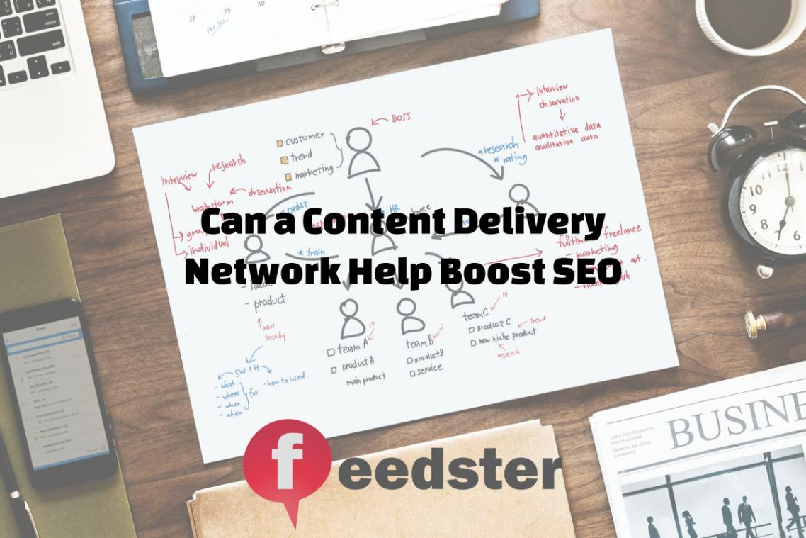 Can a Content Delivery Network Help Boost SEO?