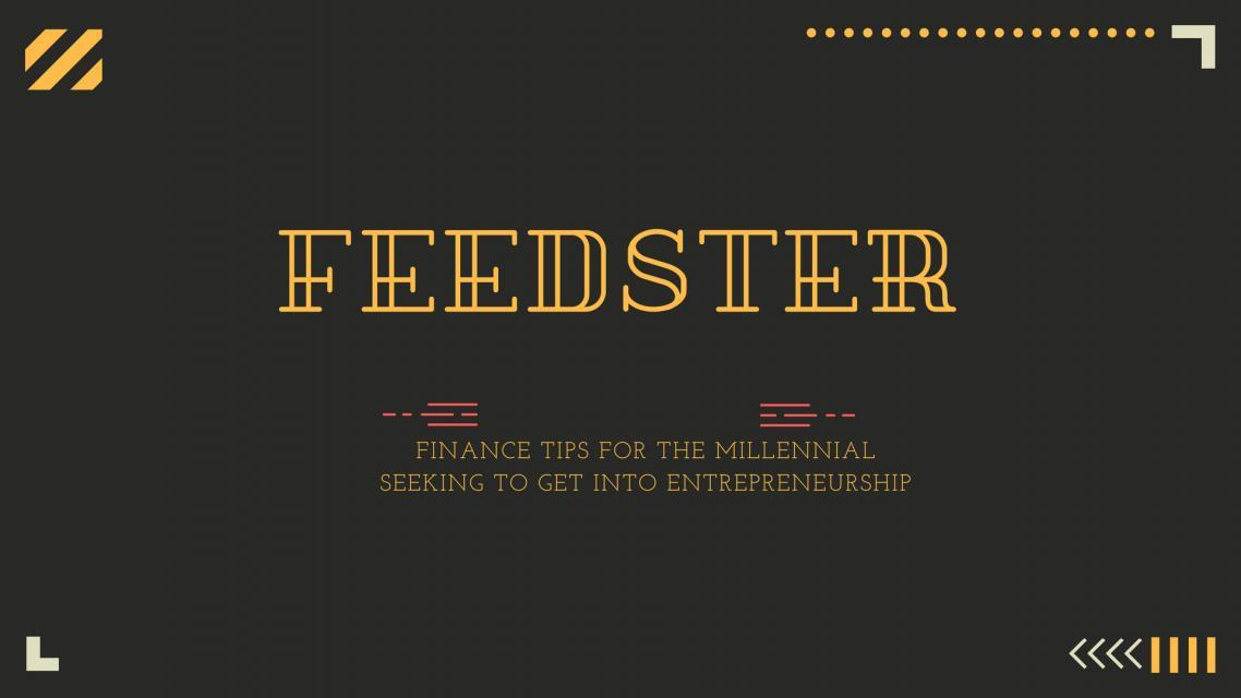 Finance Tips for the Millennial Seeking to Get into Entrepreneurship