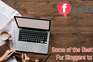 Some of the Best Tools For Bloggers to Use