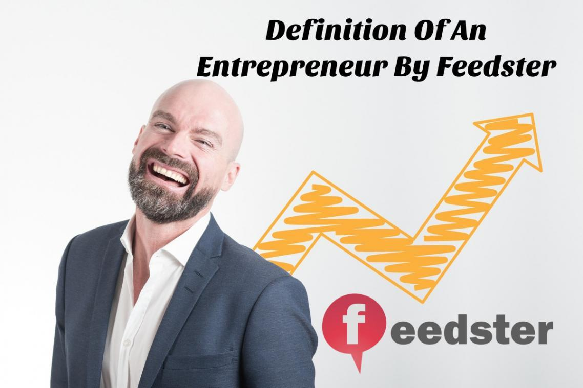 Definition Of An Entrepreneur By Feedster