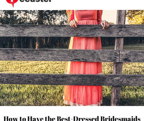 How to Have the Best-Dressed Bridesmaids