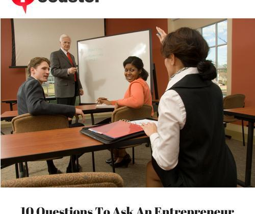 10 Questions To Ask An Entrepreneur