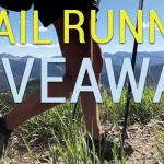 Trail Runner Giveaway (Contest Closed)