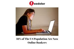 46% of The US Population Are Now Online Bankers