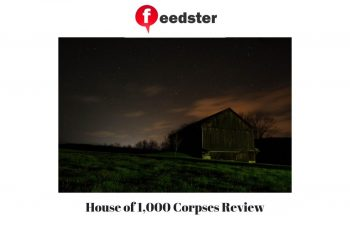 House of 1,000 Corpses Review