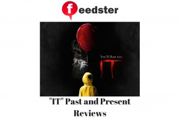 """IT"" Past and Present Reviews"