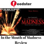 In the Mouth of Madness Review
