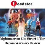 Nightmare on Elm Street 3 The Dream Warriors Review