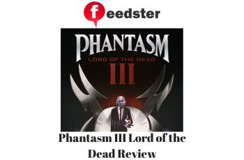 Phantasm III Lord of the Dead Review