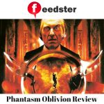 Phantasm Oblivion Review