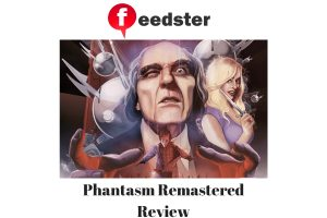 Phantasm Remastered Review