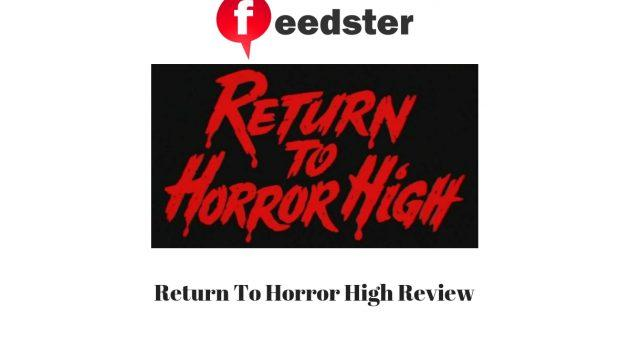 Return To Horror High Review