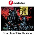 Streets of Fire Review