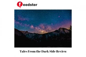 Tales From the Dark Side Review