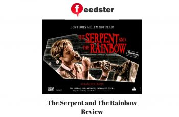 The Serpent and The Rainbow Review