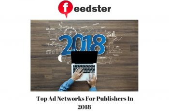Top Ad Networks For Publishers In 2018