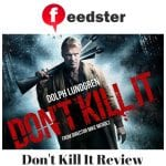 Don't Kill It Review
