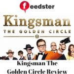Kingsman The Golden Circle Review