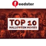 Top 10 Halloween Movies to Binge Watch